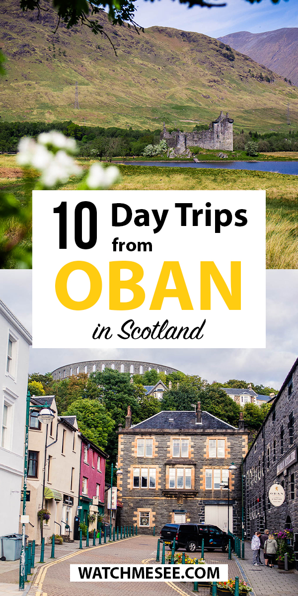 Looking for a charming getaway on the Scottish west coast? Look no further than Oban and built your epic itinerary with these day trips from Oban!