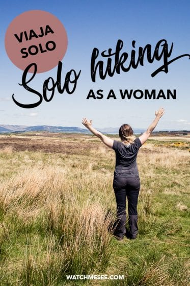 Hiking alone as a woman in Scotland.