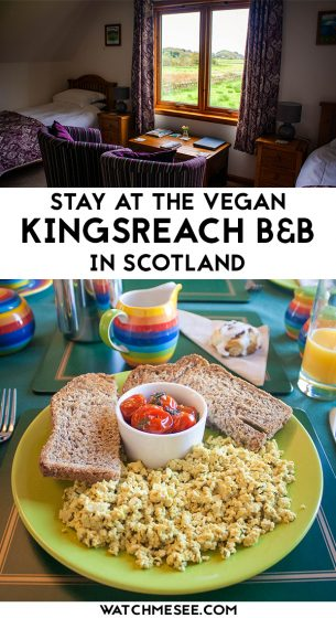 Looking for a vegan B&B in the Scottish Highlands? Look no forther than Kingsreach B&B in Kilmartin Glen! Read on & find out whether it's for you!