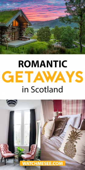 Planning a romantic trip with your partner? It all starts with the right place to stay! Read on & treat them to one of these romantic getaways in Scotland.