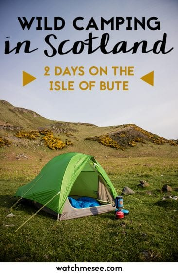 Scotland is a perfect destination for wild camping off the beaten track! Check out this guide for the best spots for camping on Bute and a complete guide to hiking the West Island Way.