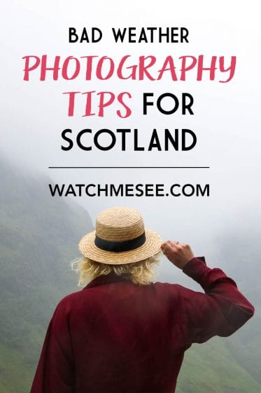 Scotland is one of the most picturesque countries. But what if the bad weather rolls in? Here I share my top 7 bad weather photography tips for Scotland!