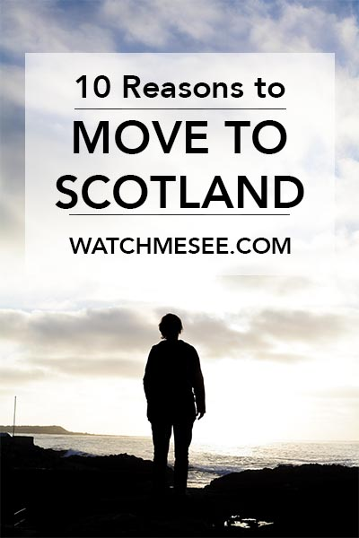 In the recent light of Brexit I have been thinking over and over again: Thank God, I live in Scotland. Here are 10 reasons why you should move to Scotland!