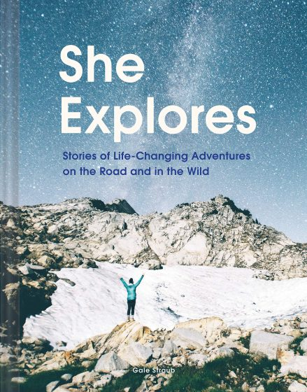 book cover of she explores by gale straub