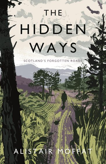 book cover of the hidden ways by alistair moffat
