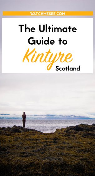 The remote Kintyre peninsula on Scotland's west coast has a lot to offer - here are 13 things to do in Kintyre and enjoy Scotland to the fullest!