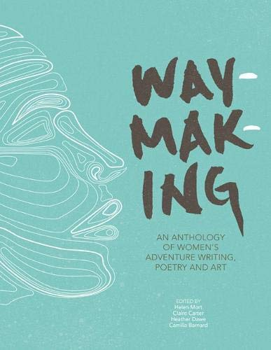 book cover of the waymaking anthology