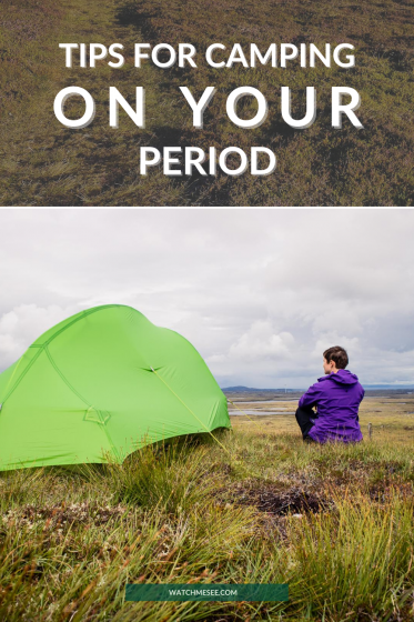 Thinking about cancelling your upcoming camping trip because you have your period? Don't! Find out how to deal with your period while on your period.