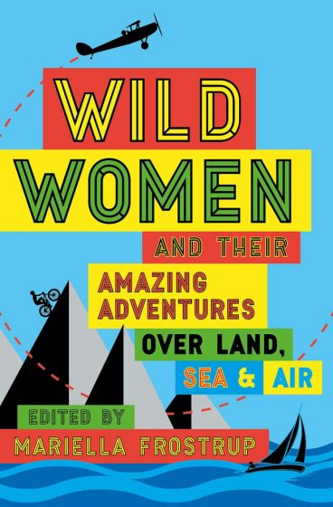 book cover of wild women by mariella frostrup
