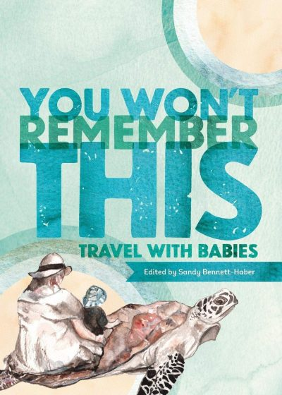 book cover of you won't remember this by sandy bennett-haber